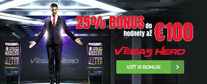 25% bonus do €100 ve Vegas DNES!