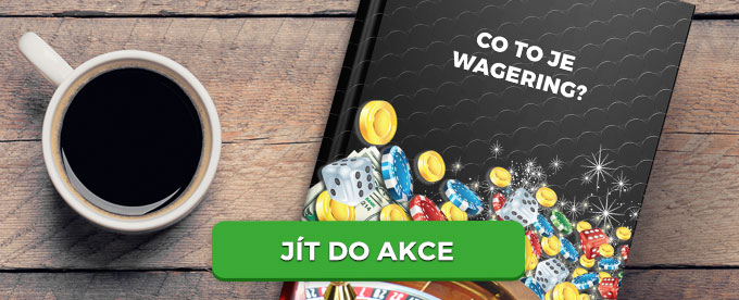Co je to Wagering?